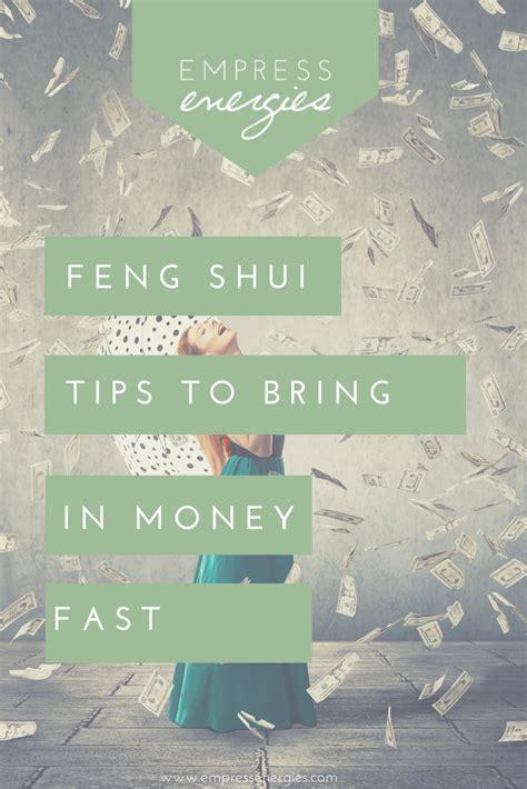 feng shui tips  bring  money fast empress energies