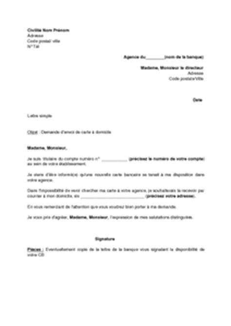 Lettre Demande De Carte Bleue Visa Lettre De Demande D Envoi De Carte Bancaire 224 Domicile