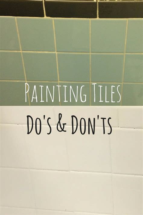 the do s and don ts of painting tiles