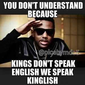 Speak English Meme - king jokes kappit