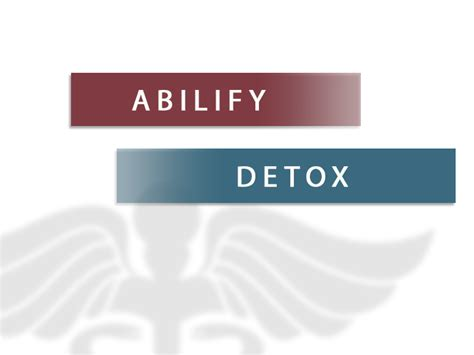 Detoxes Abilify abilify detox substance use abuse and addiction