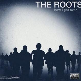 the roots wikipedia file the roots how i got over album cover jpg wikipedia