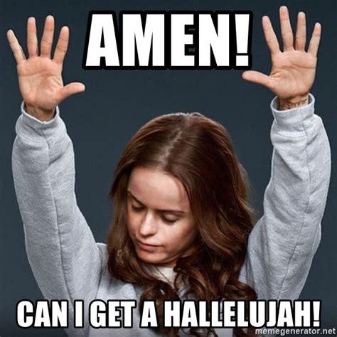 where can i get a amen can i get a hallelujah pennsatucky meme generator