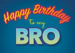to my bro happy birthday cards send real postcards online