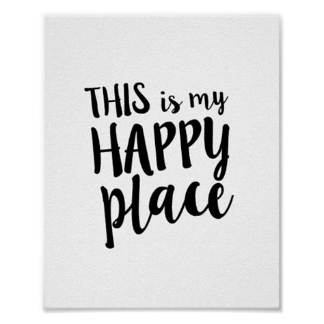 printable posters quotes this is my happy place family home quote poster zazzle com