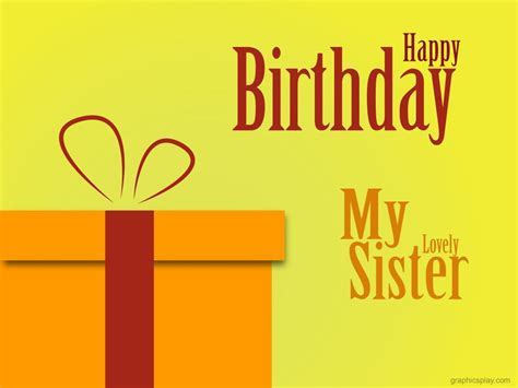 happy birthday images for my sister happy birthday my sister greeting graphicsplay