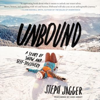 unbound a story of snow and self discovery books listen to unbound a story of snow and self discovery by