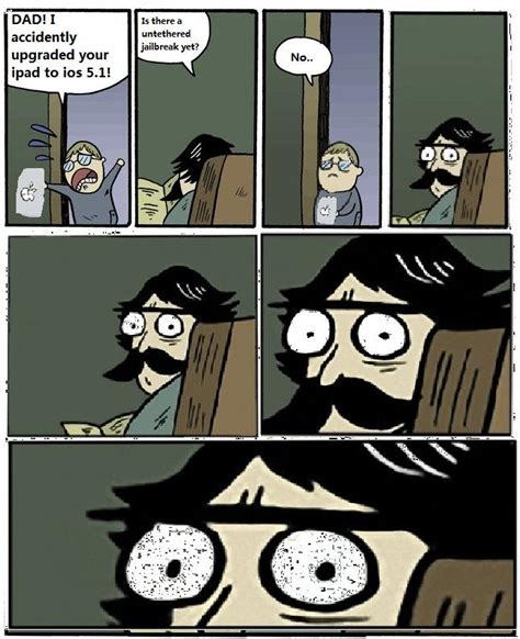 Angry Dad Meme - staredad meme ios 5 1 jailbreak by spencer4757 on deviantart