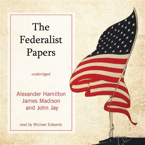 The Papers the federalist papers audiobook by hamilton