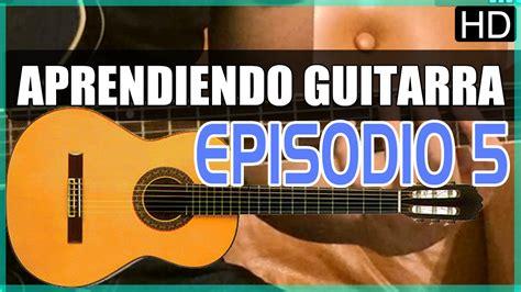 youtube tutorial de guitarra como tocar guitarra ep 5 ejercicios de arpegio