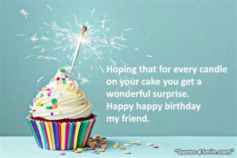 Happy Birthday To My Friend Quotes Happy Birthday My Friend Quotes Google Search Happy