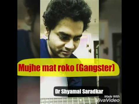 film gangster video song mujhe mat roko gangster movie song guitar cover dr