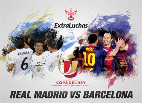 imagenes real madrid vs barcelona 2014 barcelona vs real madrid en vivo final copa del rey 2014