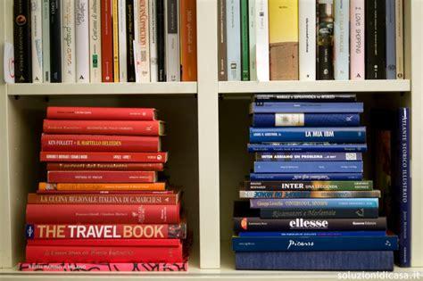 Come Ordinare La Casa by Come Ordinare E Pulire La Libreria Soluzioni Di Casa