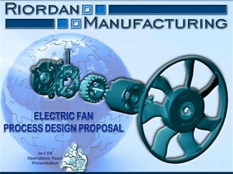 new process design for riordan manufacturing riordan manufacturing