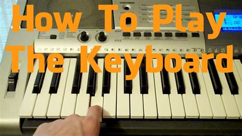 how to play keyboard a how to play the keyboard