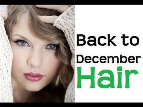 tutorial gitar back to desember taylor swift quot back to december quot music video hair tutorial