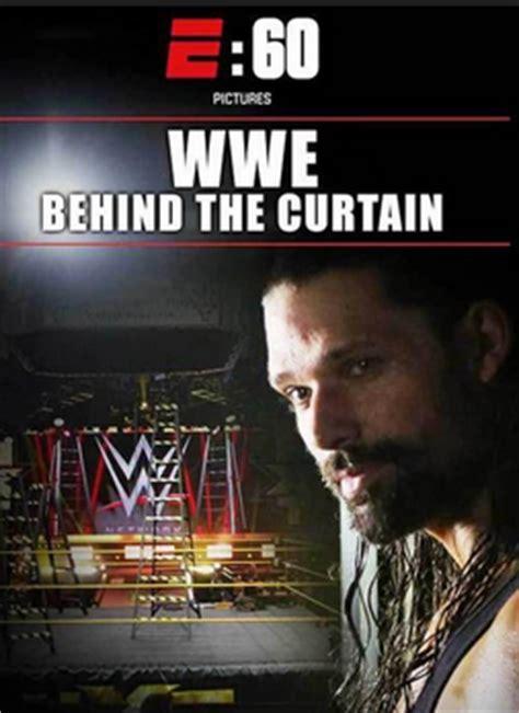 wwe behind the curtain wwe behind the curtain tv eskimo
