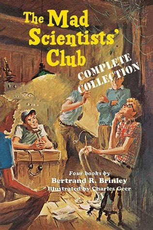 The Mad Scientists Club the mad scientists club complete collection by bertrand