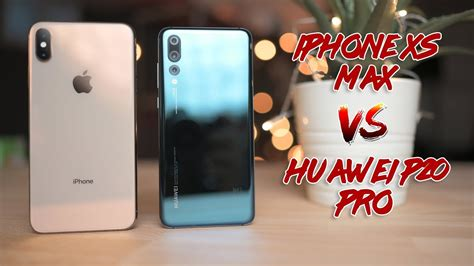iphone xs max vs huawei p20 pro comparison