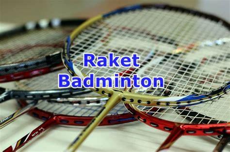 Raket Yonex Termahal Raket Termahal Bulu Tangkis Raket Badminton Buatan Yonex Li Ning Gosen