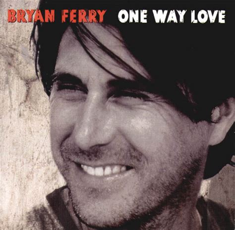 lyrics bryan ferry bryan ferry one way lyrics