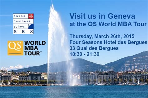 Qs World Mba Tour by Qs World Mba Tour 2015 Sbs Swiss Business School In