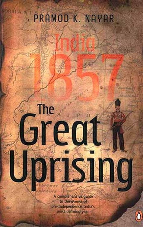 the uprising books the great uprising india 1857