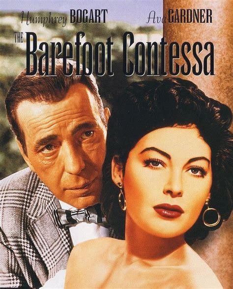 the barefoot contessa love those classic movies the barefoot contessa 1954