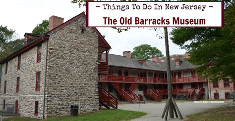 things to do in new jersey barracks museum things