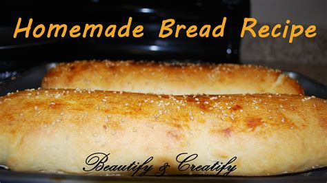 beautify and creatify easy bread recipe