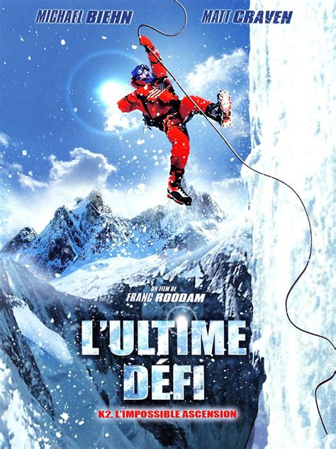 film everest uptobox k2 l ultime d fi 187 site de t 233 l 233 chargement gratuit