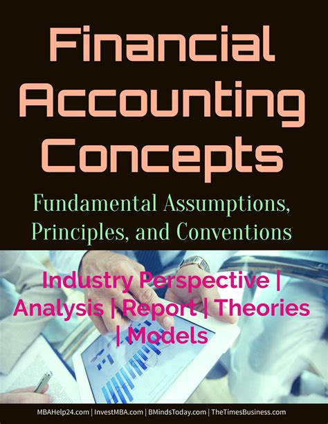 Finance Basic Concepts For Mba by Basic Financial Accounting Assumptions Principles And