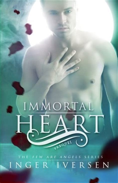 immortal heartbeat books immortal few are 0 5 by inger iversen