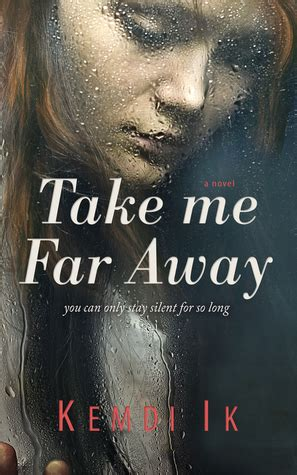 take me books take me far away by kemdi ik reviews discussion