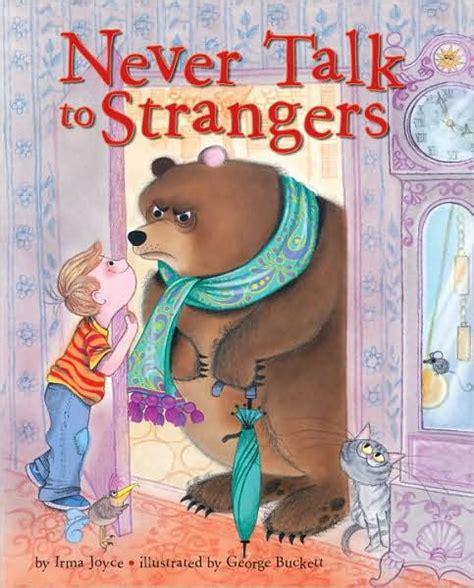 never talk to strangers by irma joyce george buckett
