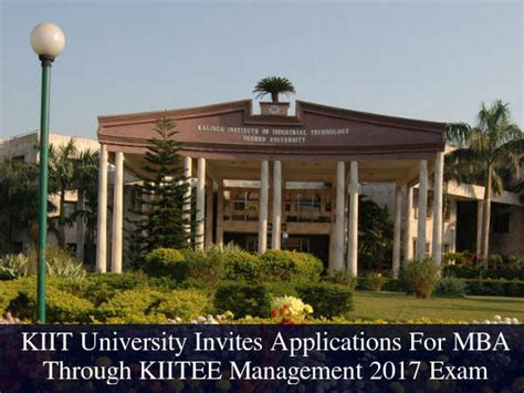 Kiit School Of Management Mba Eligibility by Kiit Releases Kiitee Management Dates