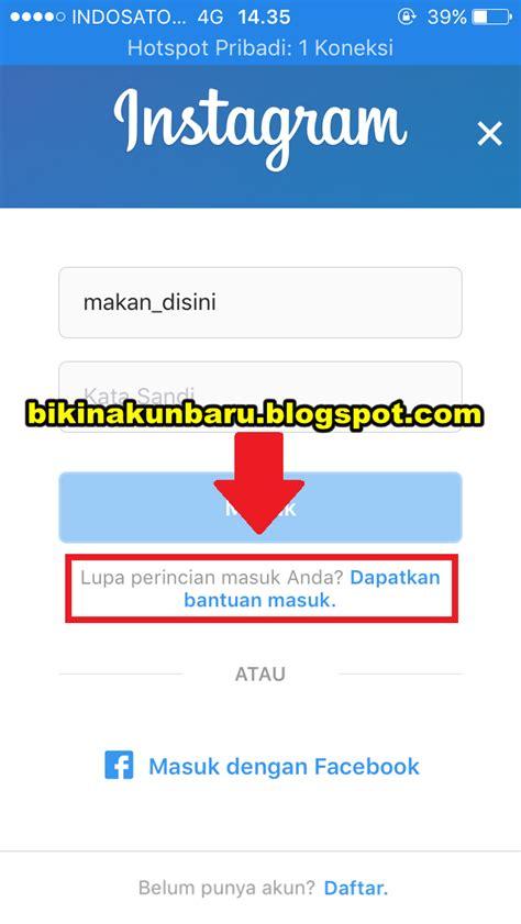 cara membuat akun instagram resmi seperti artis cara mengembalikan akun instagram yang lupa password
