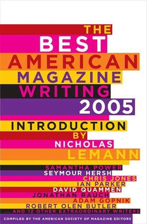 the best american magazine writing 2017 books the best american magazine writing 2005 columbia