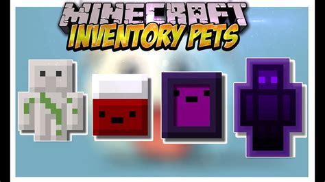 inventory pets mod mascotas  super poderes minecraft