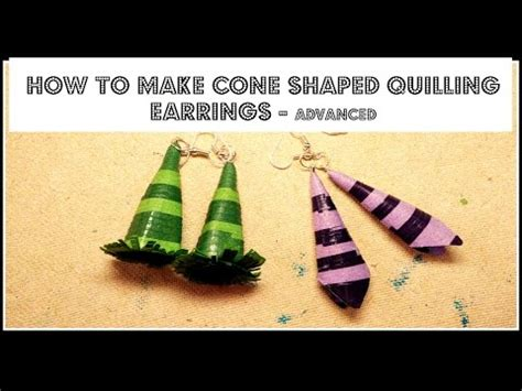 how to make cone shaped quilling earrings advanced