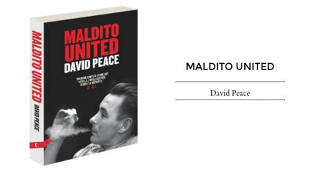 libro maldito united maldito united david peace contra 2015