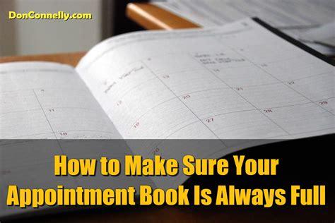 How To Make Sure Your - how to make sure your appointment book is always
