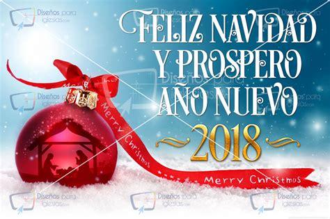 imagenes de navidad y prospero año nuevo feliz navidad y prospero a 241 o nuevo 2018 dise 241 os para