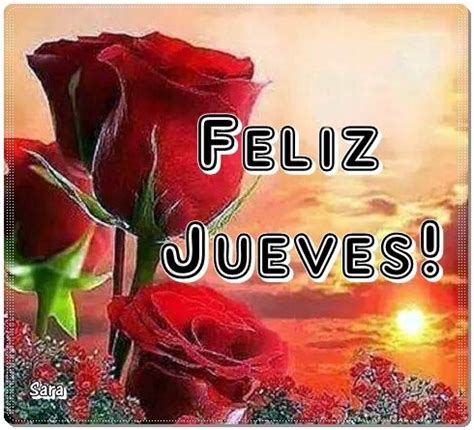 imagenes d feliz dia jueves 75 best images about jueves on pinterest photo