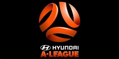 australia hyundai league hyundai a league apresenta identidade visual mantos