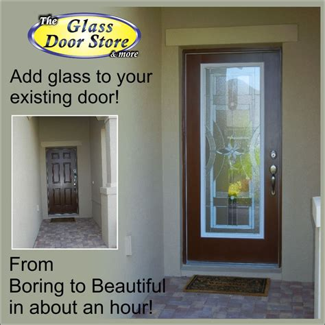 Adding Glass To Front Door Front Doors With Really Pretty Glass Inserts Update The Front Entryway The Glass Door Store