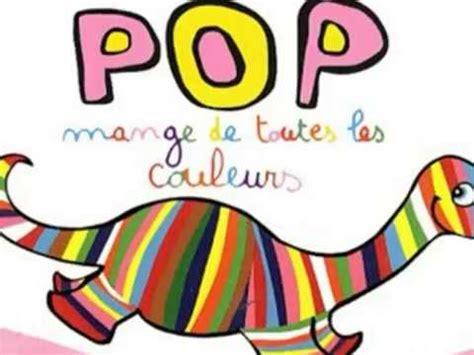 toutes les couleurs pop mange de toutes les couleurs youtube