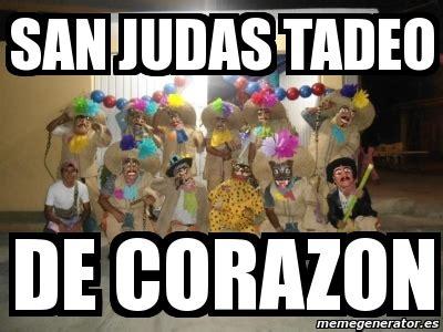 imagenes memes de judas meme personalizado san judas tadeo de corazon 3600919