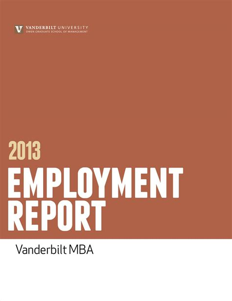 Vanderbilt Owen Mba Class Profile by Mba Employment Report 2013 By Vanderbilt Owen Graduate